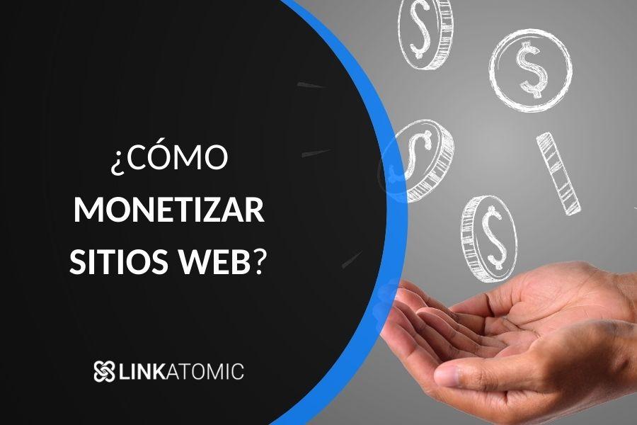 Cómo monetizar tu página web: Pasos para llegar al éxito 1