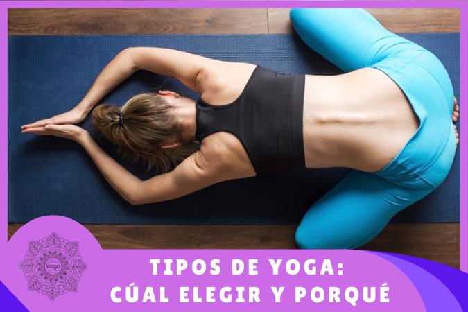 30 tipos diferentes de Yoga: beneficios y diferencias para elegir el mejor yoga para ti 4
