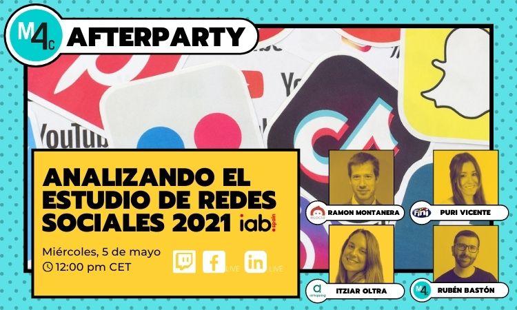 Analizando el Estudio de Redes Sociales 2021 de IAB Spain #M4CAfterparty - Marketing 4 Ecommerce - Tu revista de marketing online para e-commerce