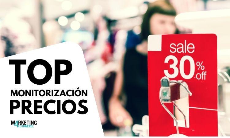 Top +15: Las mejores herramientas de monitorización de precios - Marketing 4 Ecommerce - Tu revista de marketing online para e-commerce